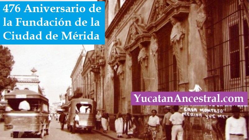 476 aniversario de la fundación de la Ciudad de Mérida