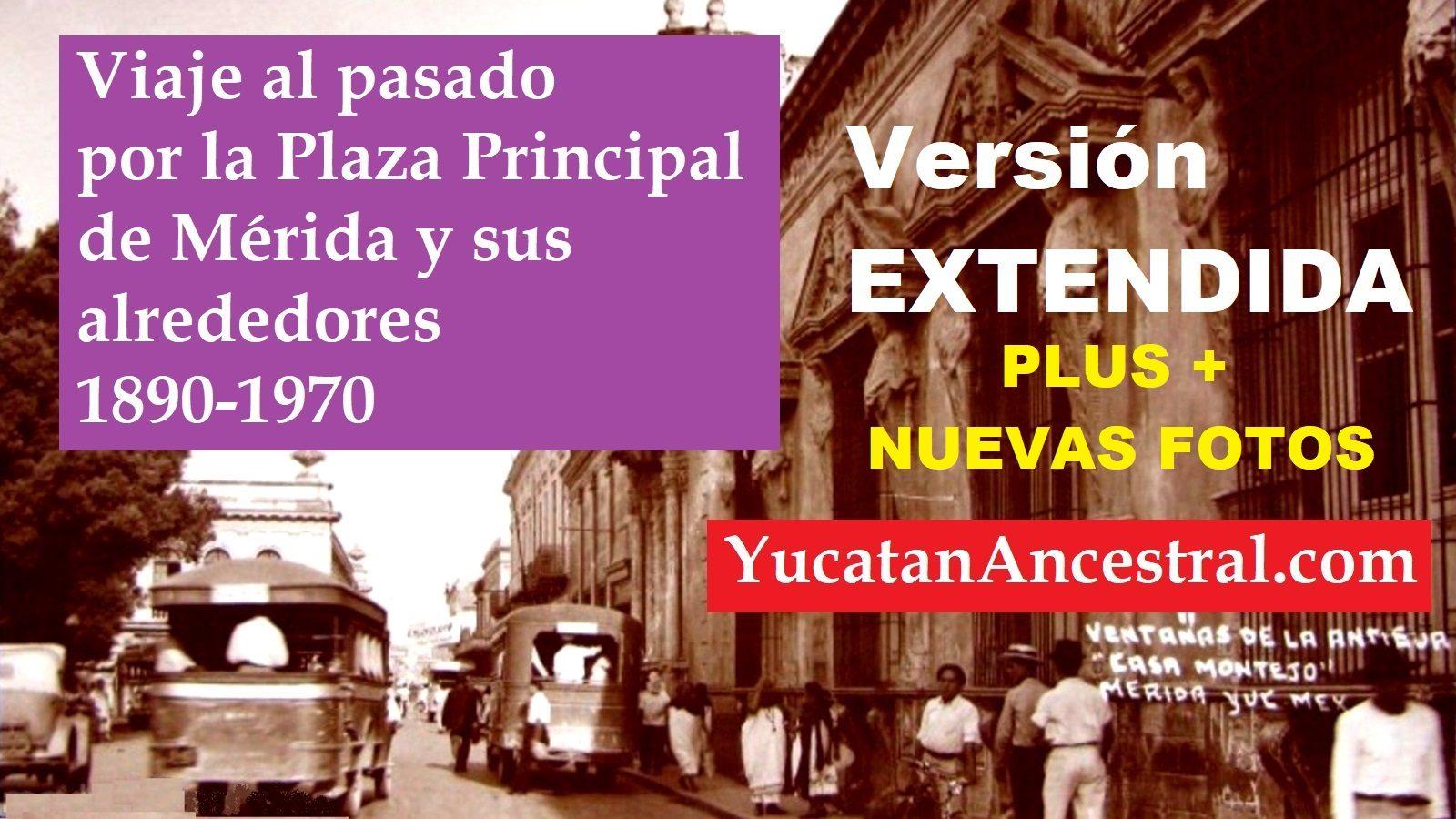 Fotografía antigua de Mérida