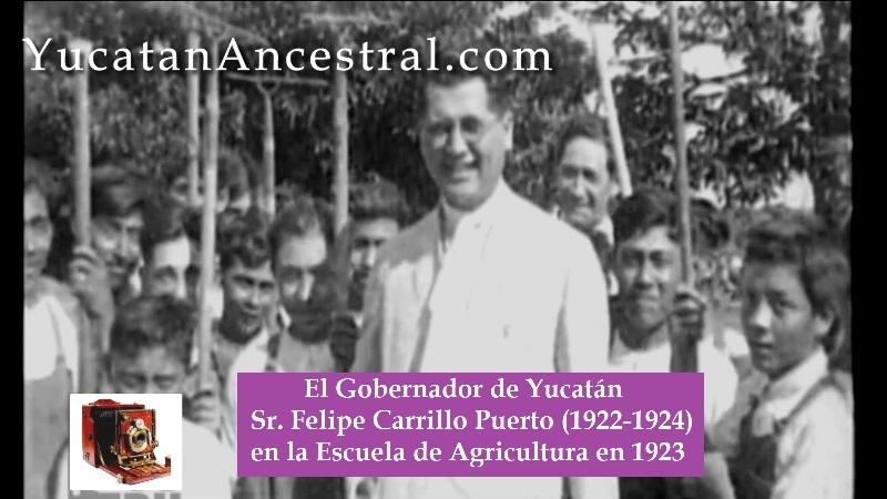 El Gobernador de Yucatán Felipe Carrillo Puerto 1923