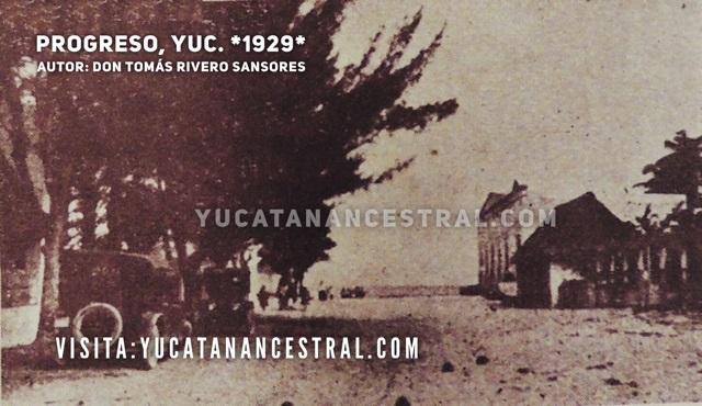 Calle de arena de Progreso Yucatán 1929