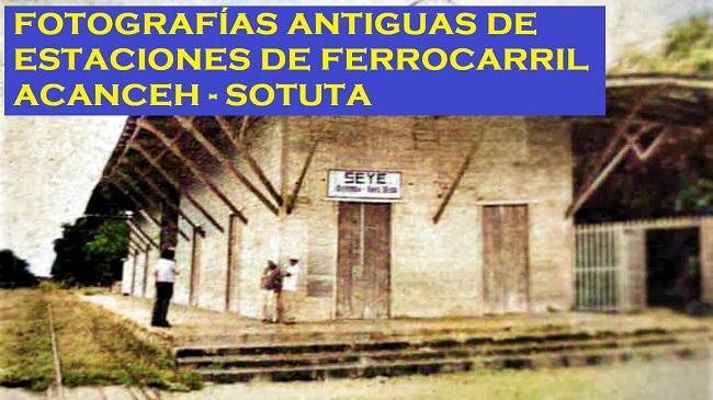 Estaciones Ferrocarril Acanceh-Sotuta